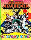 My Hero Academia Coloring Book: My Hero Academia Premium Coloring Books For Adult Awesome Collections