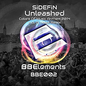 Unleashed (Colors of Music Anthem 2014)
