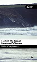 Fowles's The French Lieutenant's Woman (Reader's Guides)