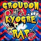 Rap de Groudon y Kyogre