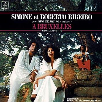 Simone Et Roberto Ribeiro Avec João De Aquino À Bruxelles - Brasil Export 73