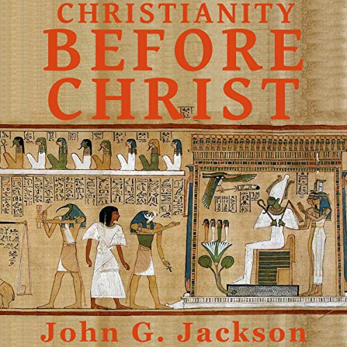 Christianity Before Christ audiobook cover art