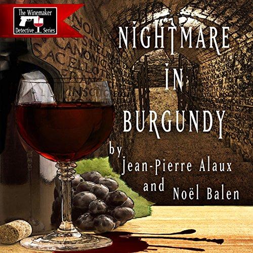 Nightmare in Burgundy (Cauchemar dans les Côtes de Nuits) cover art