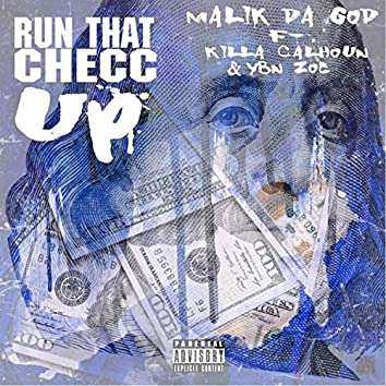 Run That Checc Up (feat. Killa Calhoun & YBN Zoe)