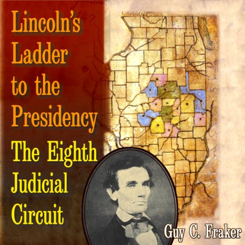 Lincoln's Ladder to the Presidency audiobook cover art
