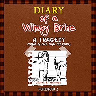 Diary of a Wimpy Brine: A Tragedy audiobook cover art