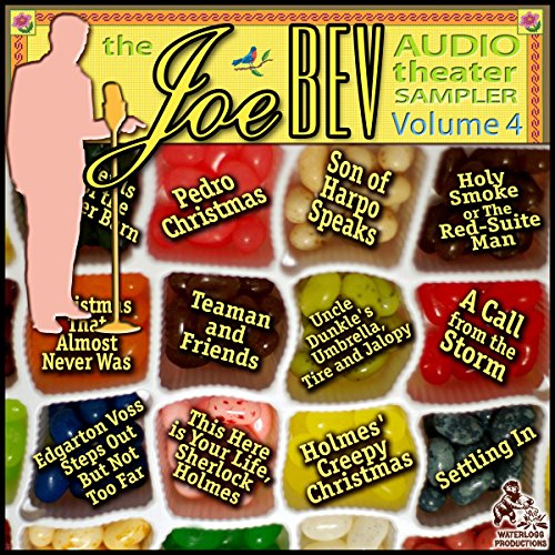 A Joe Bev Audio Theater Sampler, Vol. 4 copertina