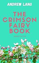 The Crimson Fairy Book Annotated (English Edition)