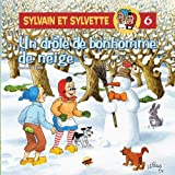 Sylvain et Sylvette, Tome 6 - Un drôle de bonhomme de neige