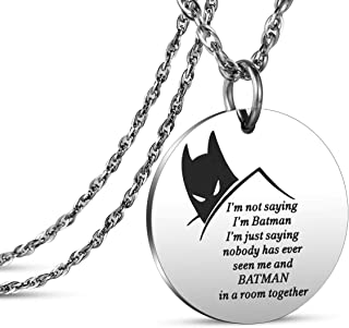 JanToDec Jewelry Funny DC Comics Batman Necklace for Him Batman Gifts for Men - I'm Not Saying I'm Batman, I'm Just Saying