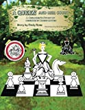 A Queen And Her Court: An Instructional Tale Of Beginning Chess Moves-Rose, Ms Cindy Savageau, Robert T
