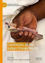 Currencies of the Indian Ocean World (Palgrave Series in Indian Ocean World Studies)