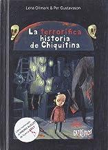 La terrorífica historia de Chiquitina