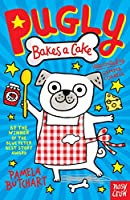 Pugly Bakes a Cake (Pugly, 1)