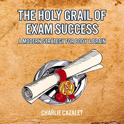 The Holy Grail of Exam Success audiobook cover art