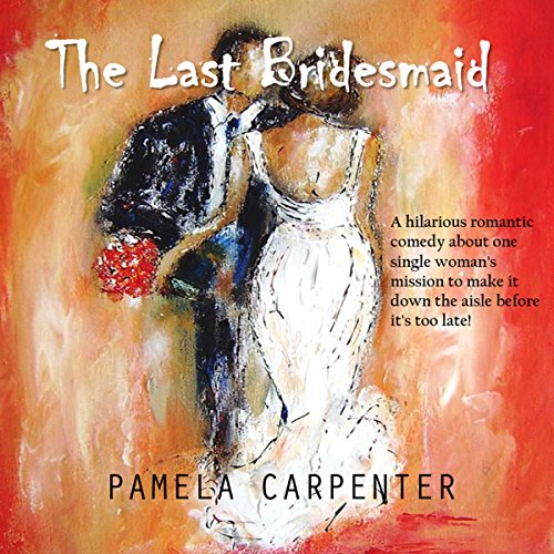 The Last Bridesmaid audiobook cover art