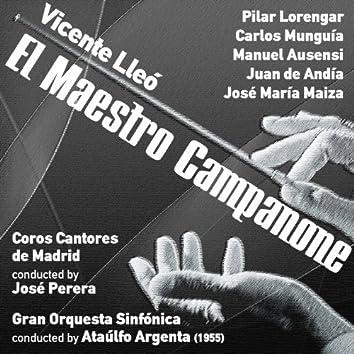 Vicente Lleó: El Maestro Campanone [Zarzuela en Un Acto] (1955)