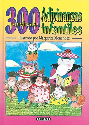300 Adivinanzas Infantiles (Adivinanzas Y Chi (Adivinanzas Y Chistes)