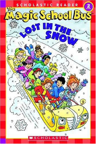 The Magic School Bus Lost in the Snow (Scholastic Reader Level 2: the Magic School Bus)の詳細を見る