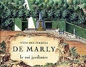 Vues des jardins de Marly de Gérard Mabille