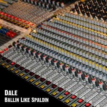 Ballin Like Spaldin