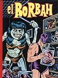 El Borbah - Fantagraphics Books - 13/12/2005