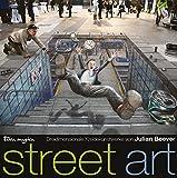 Street Art: Dreidimensionale Kreidekunstwerke