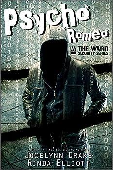 Psycho Romeo  Ward Security Book 1