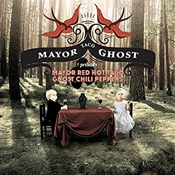 Mayor Red Hot Taco Ghost Chili Peppers