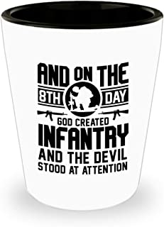 Infantry, Soldier Shot Glass Funny Gifts - And On The 8th Day God Created Infantry Army, Military Combat, Cavalry, Artillery, Infantry, Soldier Ceramic Cup