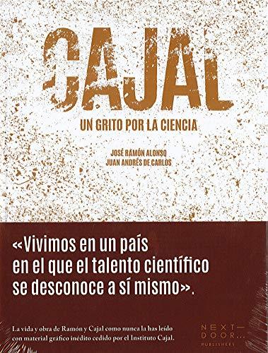 Cajal: Un grito por la ciencia: 6 (Lienzos y Matraces)