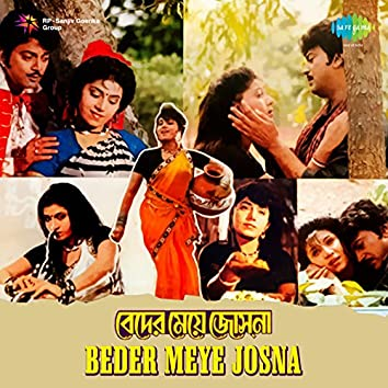 Beder Meye Josna (Original Motion Picture Soundtrack)