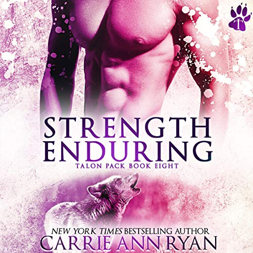 Strength Enduring Audiobook By Carrie Ann Ryan cover art
