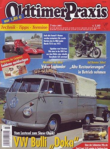Oldtimer Praxis Nr. 03/2005 Vom Lastesel zum Show-Objekt VW Bulli Doka