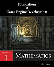 Foundations of Game Engine Development, Volume 1: Mathematics PDF