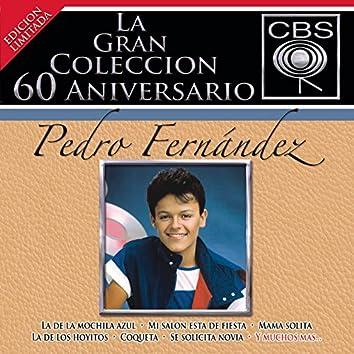 La Gran Coleccion Del 60 Aniversario CBS - Pedro Fernandez