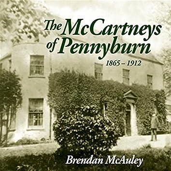 The McCartneys of Pennyburn 1865-1912