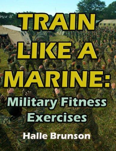 Train Like a Marine: Military Fitness Exercises (English Edition)