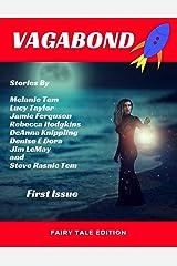 Vagabond 001: Fairy Tale Edition Kindle Edition