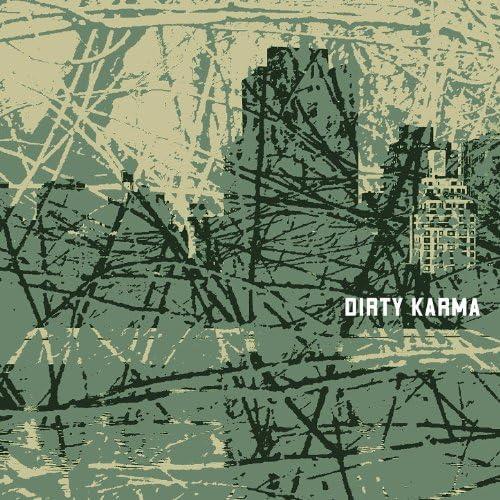 Dirty Karma