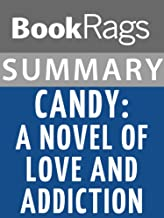 Summary & Study Guide Candy: A Novel of Love and Addiction by Luke Davies