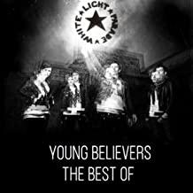 Young Believers (The Best Of White Light Parade)
