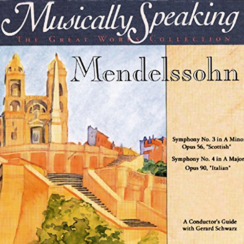 Conductor's Guide to Mendelssohn's Symphony No. 3 & No. 4                   By:                                                                                                                                 Gerard Schwarz                               Narrated by:                                                                                                                                 Gerard Schwarz                      Length: 1 hr and 8 mins     9 ratings     Overall 3.9