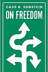 On Freedom (English Edition) eBook Kindle