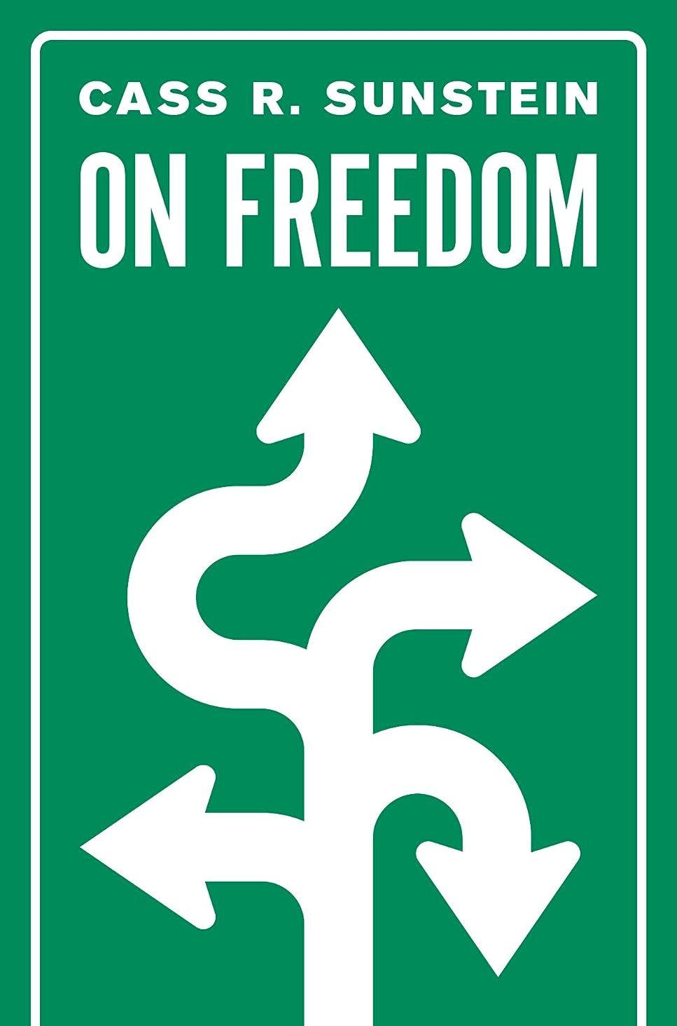 在庫しない不従順On Freedom (English Edition)