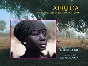 Africa: The Holocausts of Rwanda and Sudan