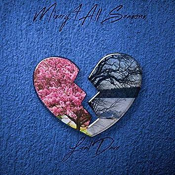 Misery 4 All Seasons