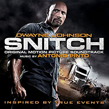 Snitch (Original Motion Picture Soundtrack)