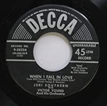 JERI SOUTHERN 45 RPM WHEN I FALL IN LOVE / A MIGHTY PRETTY WALTS