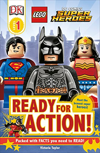DK Readers L1: LEGO DC Super Heroes: Ready for Action! (DK Readers Level 1)